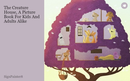 The Creature House, A Picture Book For Kids And Adults Alike
