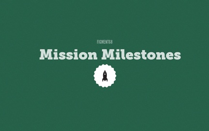  Mission Milestones