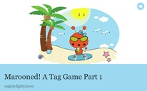Marooned! A Tag Game Part 1