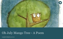 Oh July Mango Tree - A Poem
