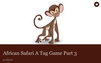 African Safari A Tag Game Part 3