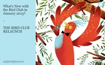 Whats New with the Bird Club in January 2013?