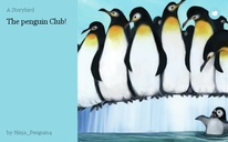 The penguin Club!