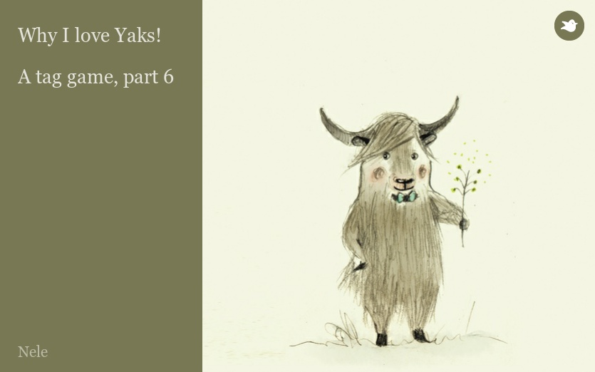 Why I love Yaks!  A tag game, part 6