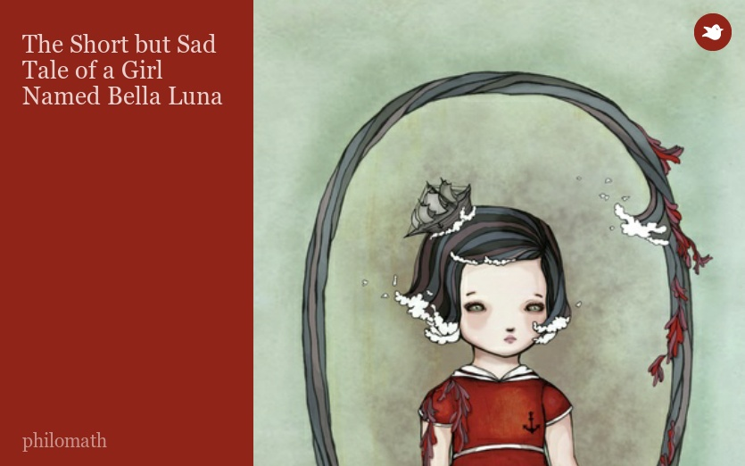 The Short but Sad Tale of a Girl Named Bella Luna