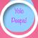Yolopeeps