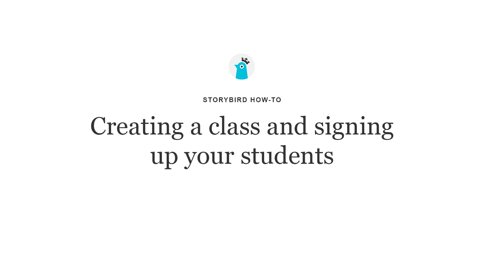 How to create a class on Storybird