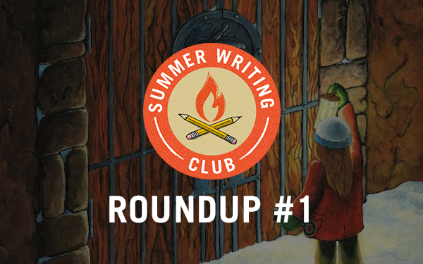 Summer Writing Club Roundup #1