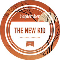 Sept 2016 Challenge: The New Kid