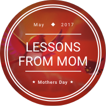 Lessons from Mom