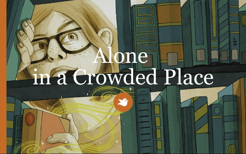 Alone  in a Crowded Place