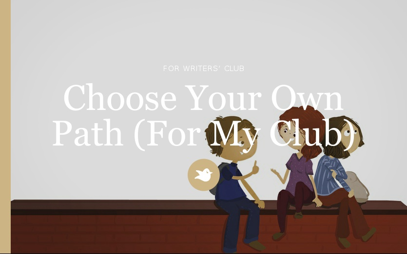 Choose Your Own Path (For My Club) By LoveMaleficent
