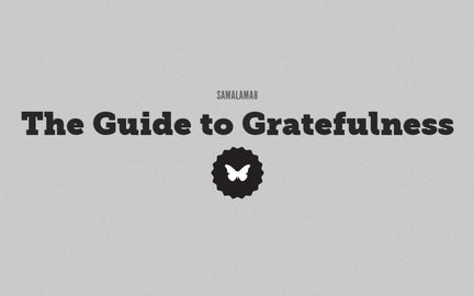 The Guide to Gratefulness