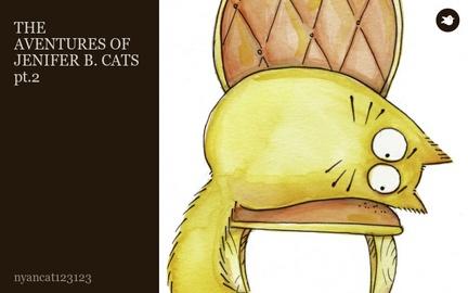 THE AVENTURES OF JENIFER B. CATS pt.2