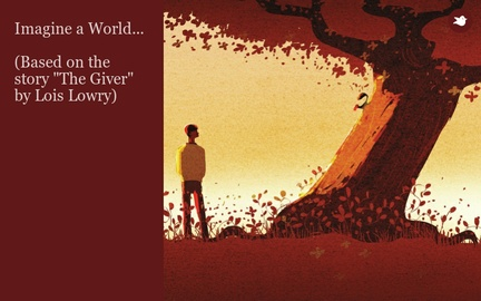 "Imagine a World...  (Based on the story ""The Giver"" by Lois Lowry)"