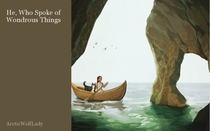 He, Who Spoke of Wondrous Things