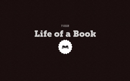 Life of a Book