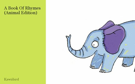 A Book Of Rhymes (Animal Edition)