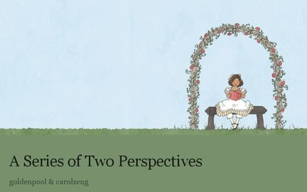 A Series of Two Perspectives