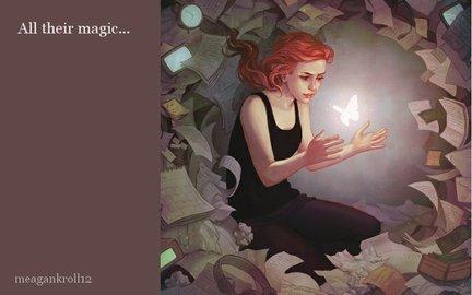 All their magic...