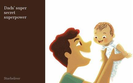 Dads' super secret superpower