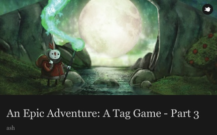An Epic Adventure: A Tag Game - Part 3