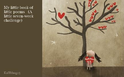 My little book of little poems (A little seven-week challenge)
