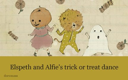 Elspeth and Alfie's trick or treat dance