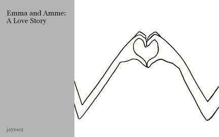 Emma and Amme: A Love Story