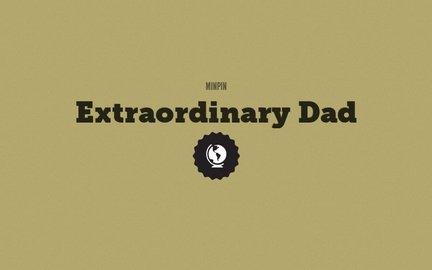 Extraordinary Dad