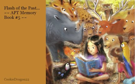 Flash of the Past... ~~ APT Memory Book #5 ~~