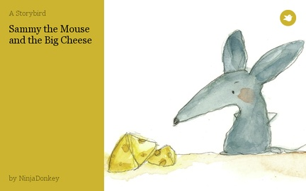 Sammy the Mouse and the Big Cheese