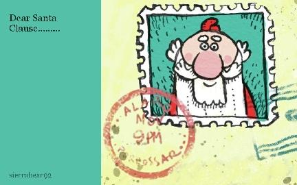 Dear Santa Clause.........