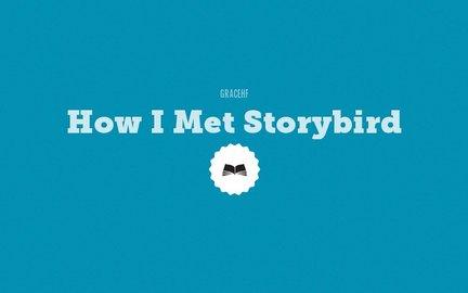 How I Met Storybird