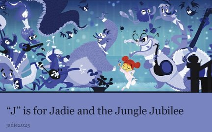 """J"" is for Jadie and the Jungle Jubilee"