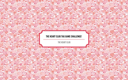 The HEART Club Tag Game Challenge!  ENTRIES NEEDED!