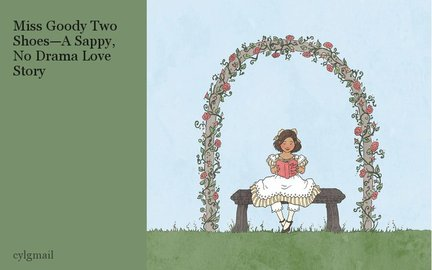 Miss Goody Two Shoes—A Sappy, No Drama Love Story