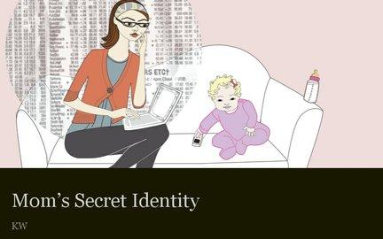 Mom's Secret Identity