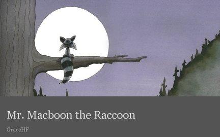 Mr. Macboon the Raccoon