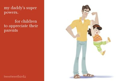 my daddy's super powers.for children to appreciate their parents