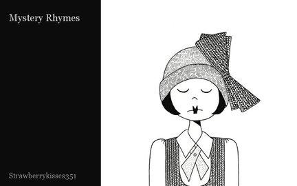 Mystery Rhymes
