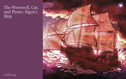 The Werewolf, Cat, and Pirate: Sigyn's Ship