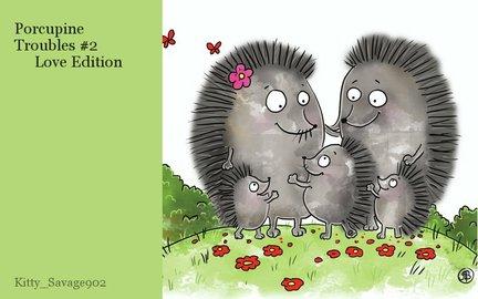 Porcupine Troubles #2  Love Edition