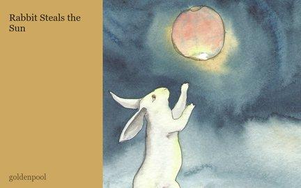 Rabbit Steals the Sun