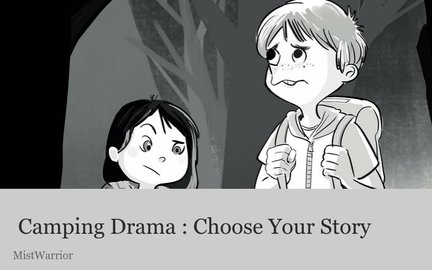 Camping Drama : Choose Your Story