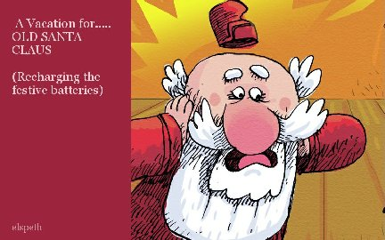 A Vacation for..... OLD SANTA CLAUS  (Recharging the festive batteries)