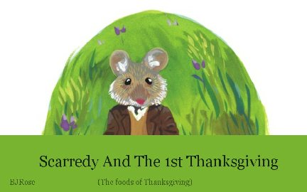 Scarredy And The 1st Thanksgiving