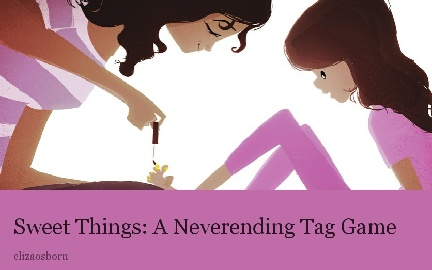 Sweet Things: A Neverending Tag Game