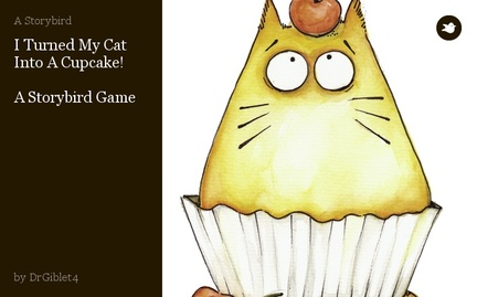 I Turned My Cat Into A Cupcake!  A Storybird Game