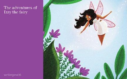 The adventures of Izzy the fairy